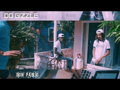 D.O.GIZZLE - Don pablo