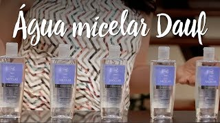 Água Micelar Dauf