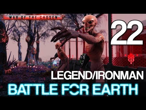 [22] Battle For Earth (Let's Play XCOM 2: War of the Chosen w/ GaLm - Legend/Ironman)