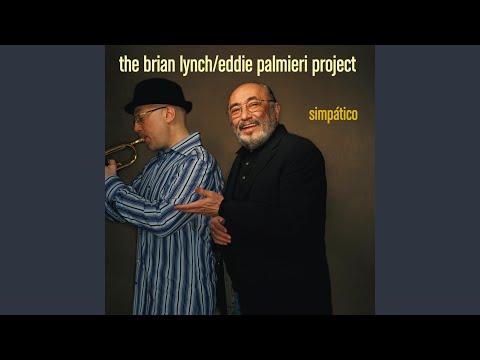 Brian Lynch / Eddie Palmieri Project – Guajira Dubois