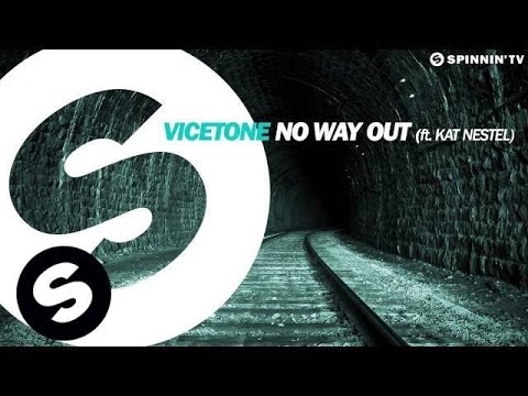Vicetone - No Way Out ft. Kat Nestel