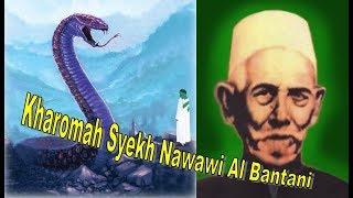 Video Kisah Nyata, Karomah Syekh Nawawi Al Bantani Tidur Di Mulut Ular Naga Raksasa MP3, 3GP, MP4, WEBM, AVI, FLV Agustus 2019