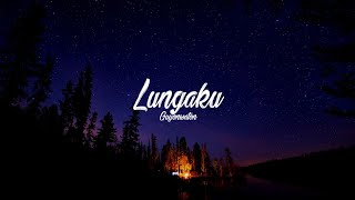 Video GuyonWaton Official - Lungaku [Lyrics] MP3, 3GP, MP4, WEBM, AVI, FLV Juni 2019