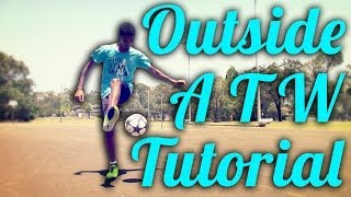 Outside Around The World Tutorial