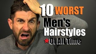 Video 10 WORST Men's Hairstyles Of ALL TIME! Terrible Hairstyles To Avoid MP3, 3GP, MP4, WEBM, AVI, FLV Juli 2018