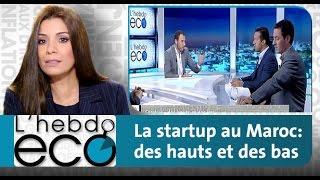 L'EBDO ECO : La startup au Maroc: des hauts et des bas