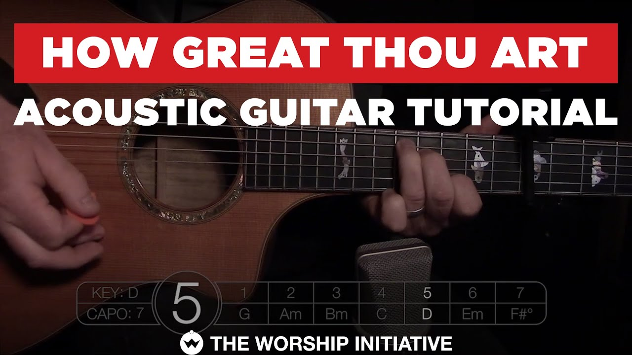 How Great Thou Art // Hymns Live – Acoustic Guitar Tutorial