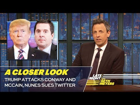 Trump Attacks Conway and McCain, Nunes Sues Twitter