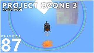 Project Ozone 3 Kappa Mode - TO THE MOON [E87] (Modded Minecraft Sky Block)