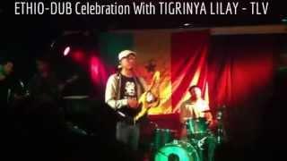 Tigrinya Kirar Dub Reggae Whit Zvuloon Dub System