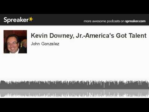 Kevin Downey, Jr.-America's Got Talent (made with Spreaker)