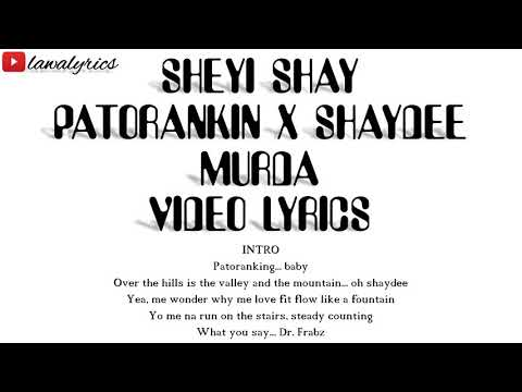 Sheyi shay - murda remix lyrics
