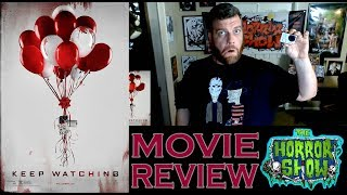 """Nonton """"Keep Watching"""" 2017 Found Footage Movie Review - The Horror Show Film Subtitle Indonesia Streaming Movie Download"""