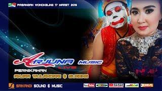 LIVE STREAMING ARJUNA MUSIC || PASANGAN ,WONOKELING 17 MARET 2019