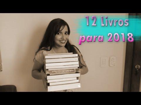12 LIVROS PARA 2018 | Sonho Lindo de um Leitor #19
