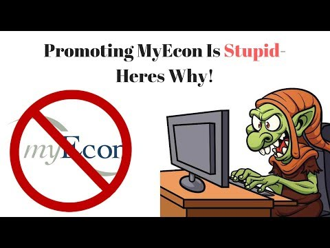 Recruiting For Myecon Is Stupid - How To Make Money With Myecon The Right Way