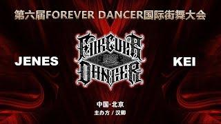 Jenes vs Kei – FOREVER DANCER vol.6 Best8