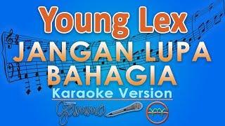 Young Lex - Jangan Lupa Bahagia ft. Anji (Karaoke Lirik Tanpa Vokal) by GMusic