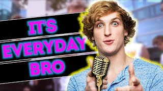 Logan Paul Sings It's Everyday Bro