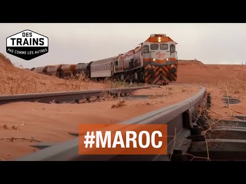 Maroc - Des trains pas comme les autres - Fès - Marrakech - Sahara - Documentaire HD