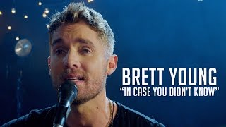 "Video Brett Young, ""In Case You Didn't Know"" MP3, 3GP, MP4, WEBM, AVI, FLV Agustus 2018"