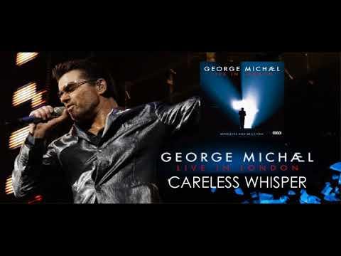 Video George Michael Careless Whisper  (Live in London ) download in MP3, 3GP, MP4, WEBM, AVI, FLV January 2017