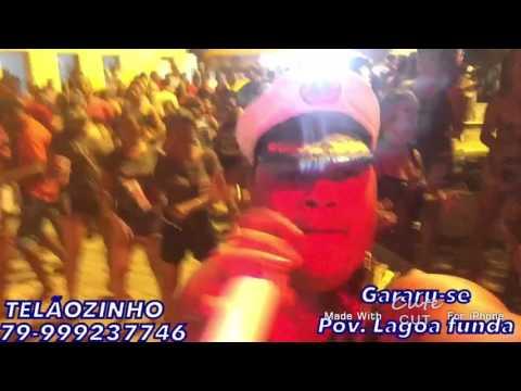 TELÃOZINHO EM  GARARU-SE POV. LAGOA FUNDA CARNAVAL TOP