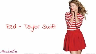 Red - Taylor Swift (Lyrics)