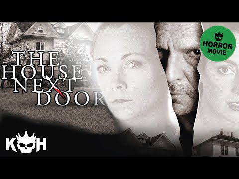 The House Next Door |  FREE Full Horror Movie