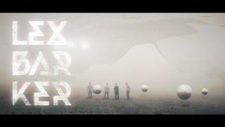 Video Lex Barker - Mě Baví // Oficiální Video //