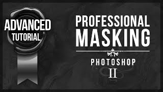 Advanced Photoshop Tutorial #11 - Professional Masking #2 (RAW Filter)