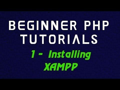 Video Beginner PHP Tutorial - 1 -  Installing XAMPP download in MP3, 3GP, MP4, WEBM, AVI, FLV January 2017
