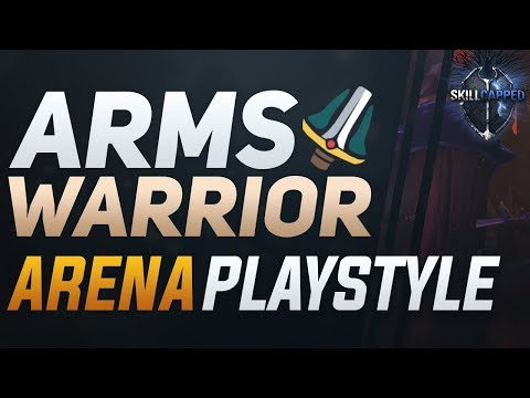 Arms Warrior BfA 8.0 3v3 Arena Guide - Best Comps, PvP Talents, Azerite Traits and Playstyle
