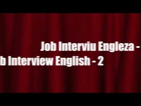 Job interviu Engleza Partea 2