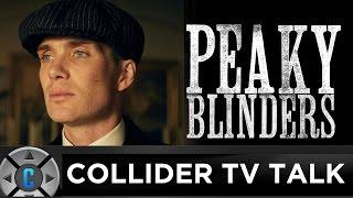 Peaky Blinders Season 3 Review - Collider TV Talk by Collider
