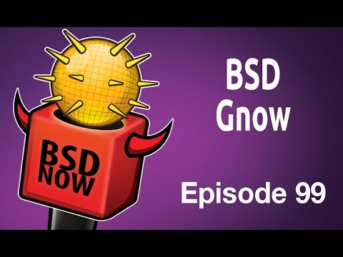 Video BSD Gnow | BSD Now 99 download in MP3, 3GP, MP4, WEBM, AVI, FLV January 2017