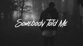 Video Charlie Puth - Somebody Told Me (Lyrics) MP3, 3GP, MP4, WEBM, AVI, FLV Juni 2018