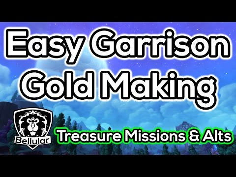 treasure - Simple, nearly passive gold generation. ○I Stream on Twitch.tv! - http://bit.ly/BellularTwitch ○Twitter me! - https://twitter.com/BellularGaming ○Complete WoD Playlist - https://www.youtube....
