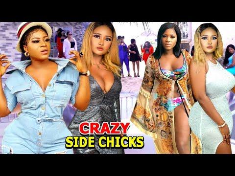 CRAZY SIDE CHICKS Complete Season - NEW MOVIE HIT Destiny Etiko 2020 Latest Nigerian Nollywood Movie