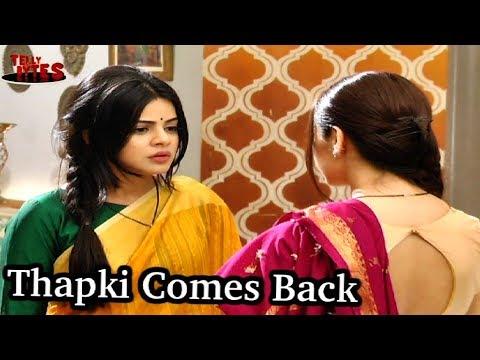 REAL Thapki Comes Back #Thapki