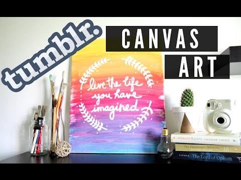 DIY Tumblr Inspired Canvas Art - Ombre Quote (Room Decor)