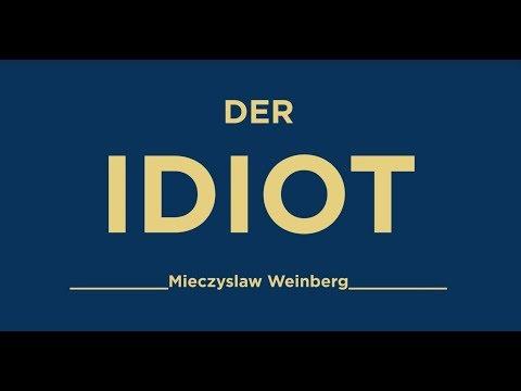 DER IDIOT - Oper von Mieczysław Weinberg