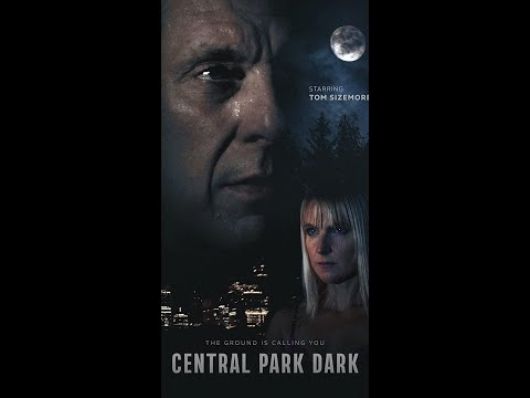 FATAL ATTRACTION Meets BLAIR WITCH-CENTRAL PARK DARK, Staring Tom Sizemore & Cybil Lake