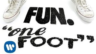 Fun - One Foot