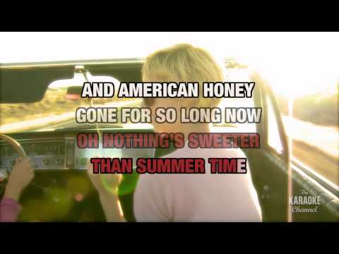 "American Honey In The Style Of ""Lady Antebellum"" Karaoke Video With Lyrics (no Lead Vocal)"