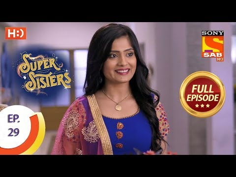 Super Sisters - Ep 29 - Full Episode - 13th September, 2018