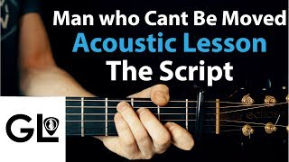 Video The Script - The Man Who Can't Be Moved: Acoustic Guitar Lesson 🎸 MP3, 3GP, MP4, WEBM, AVI, FLV Juli 2018