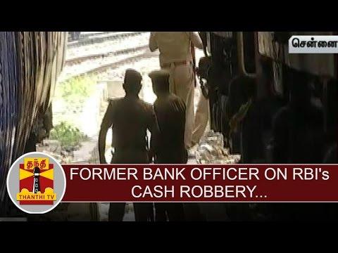 Former-Bank-Officer-Gopalakrishnan-on-RBIs-Cash-Robbery-Thanthi-TV