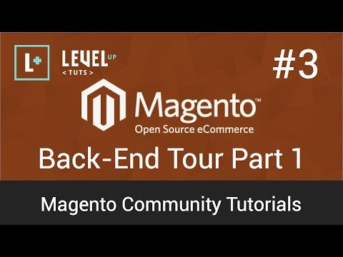 Magento Tutorial 3 : Backend Tour Part 1 (Video)