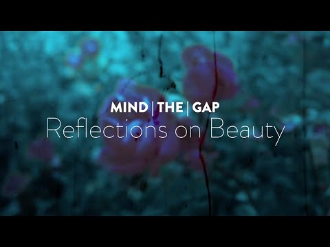See video MIND THE GAP: